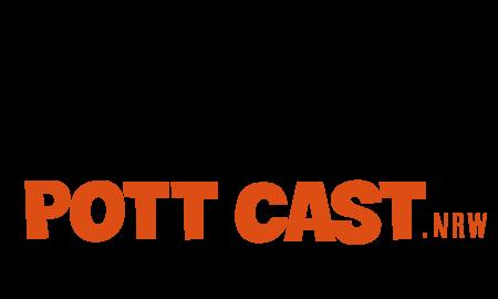 Pott Cast NRW